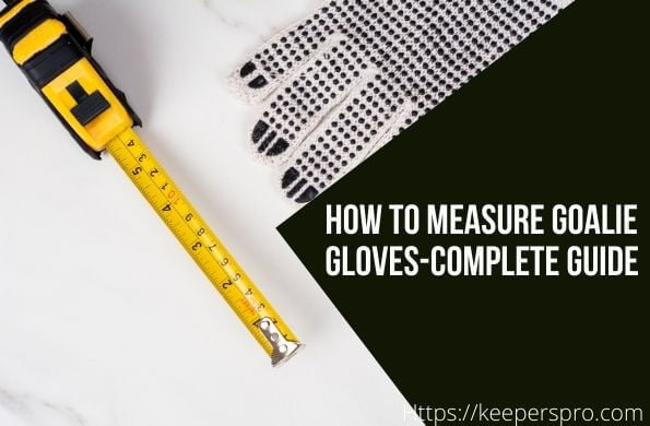 Measuring-Goalie-gloves-Featured-Image