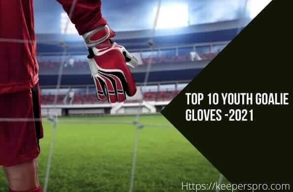 Youth Goalkeeper Gloves- Featured Image